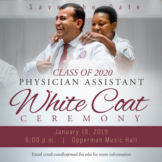 The Class of 2020 PA White Coat Ceremony will be held on January 18.
