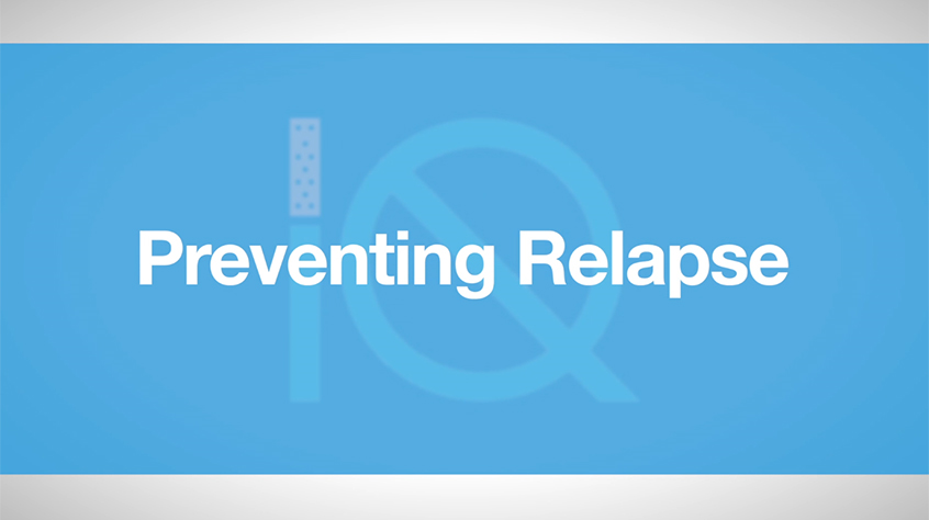 Part Thirteen - Preventing Relapse