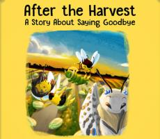 After the Harvest: A Story About Saying Goodbye