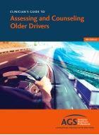Clinician's Guide to Counseling Older Adult Drivers